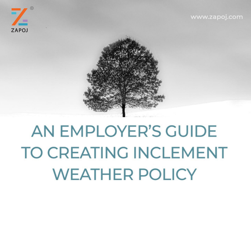 An Empolyer's Guide To Create Inclement Weather Policy